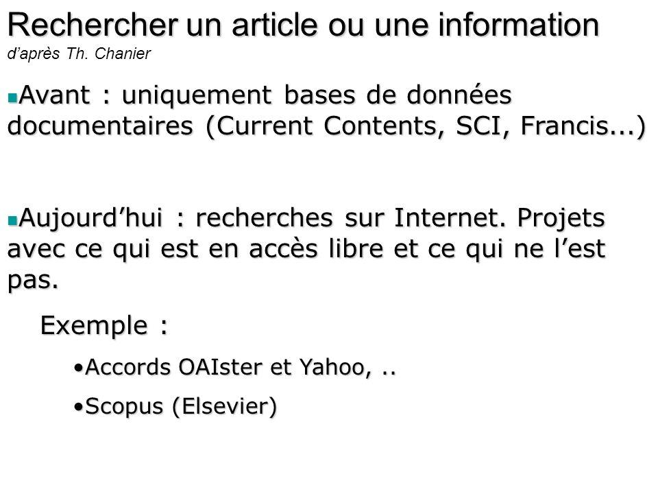 Rechercher un article ou une information d'après Th. Chanier