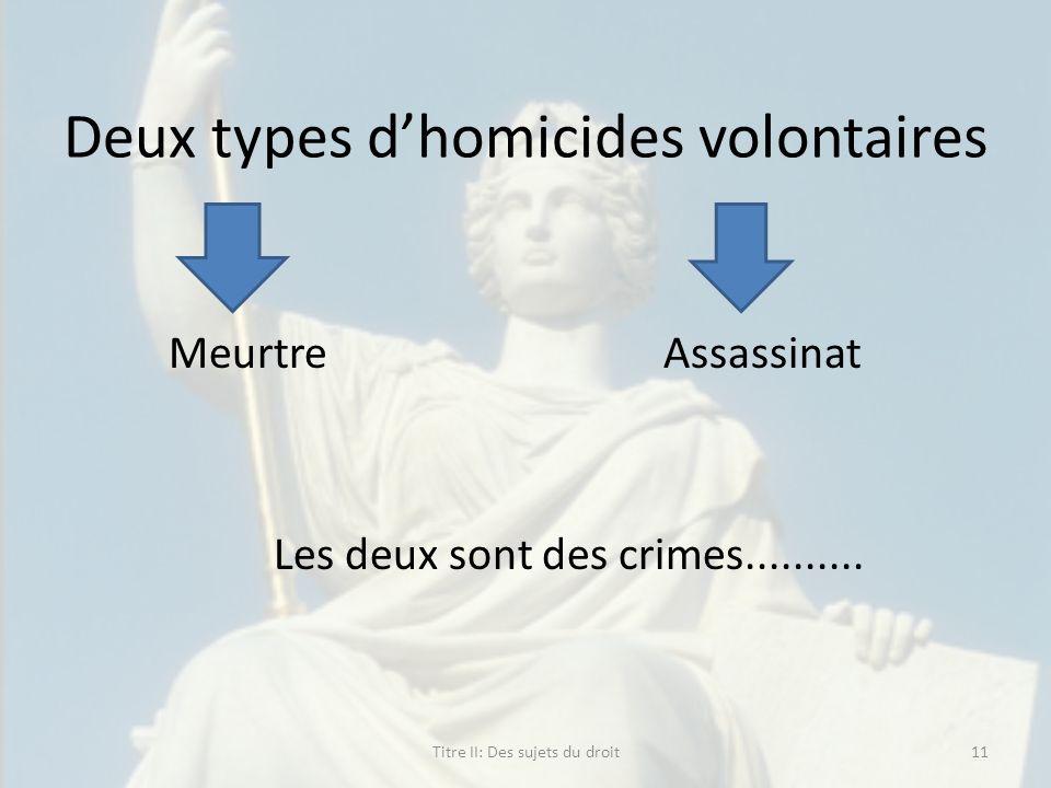 Deux types d'homicides volontaires