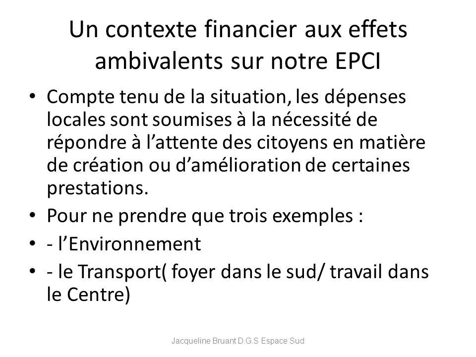 Un contexte financier aux effets ambivalents sur notre EPCI