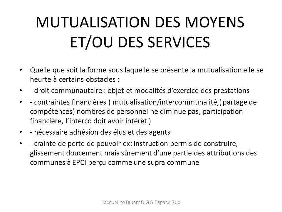 MUTUALISATION DES MOYENS ET/OU DES SERVICES