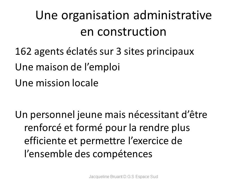 Une organisation administrative en construction