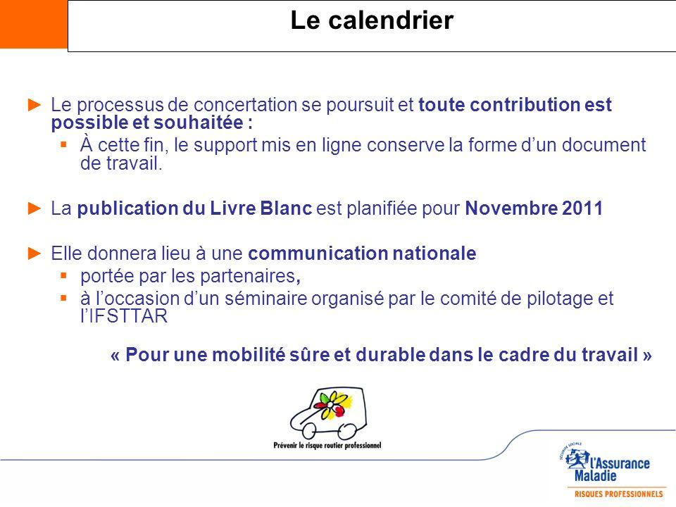 Le calendrier Le processus de concertation se poursuit et toute contribution est possible et souhaitée :