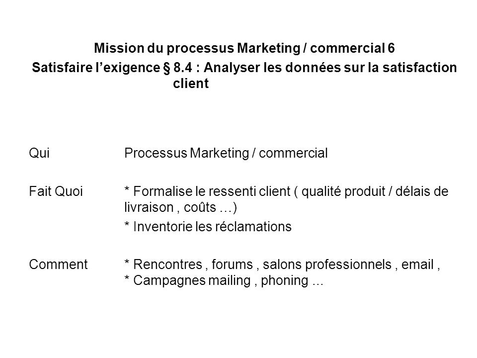 Mission du processus Marketing / commercial 6