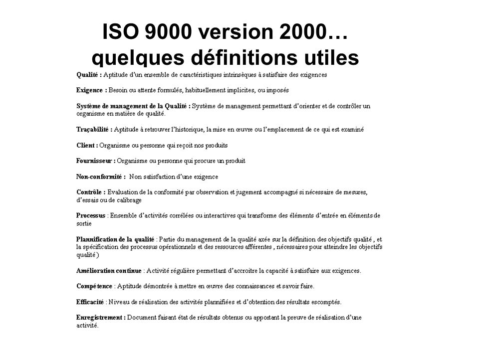 ISO 9000 version 2000… quelques définitions utiles