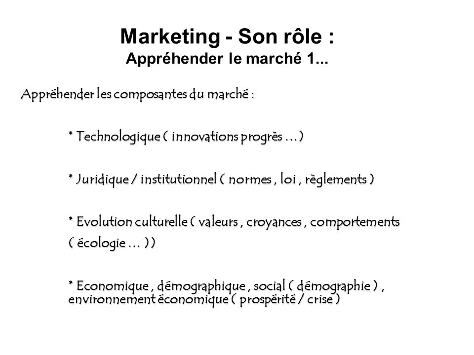 Marketing - Son rôle : Appréhender le marché 1...