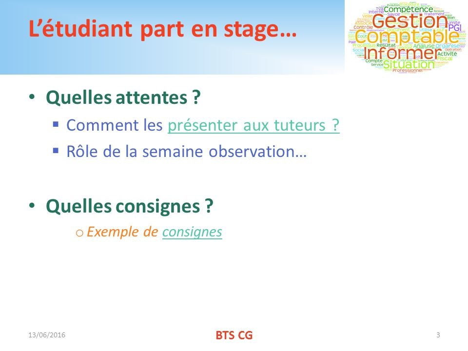 L'étudiant part en stage…