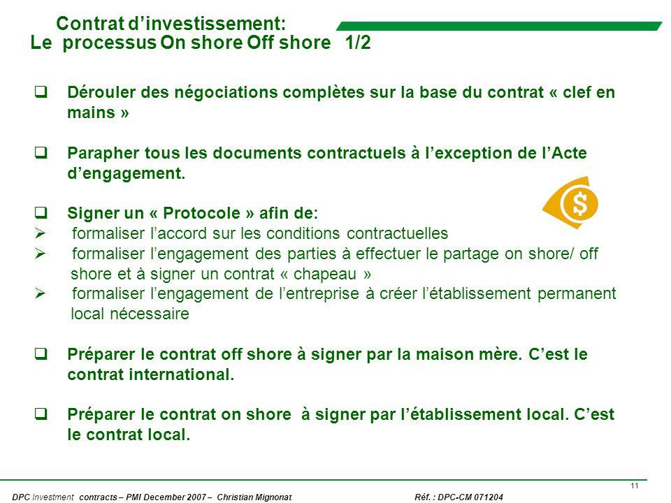 Contrat d'investissement: Le processus On shore Off shore 1/2