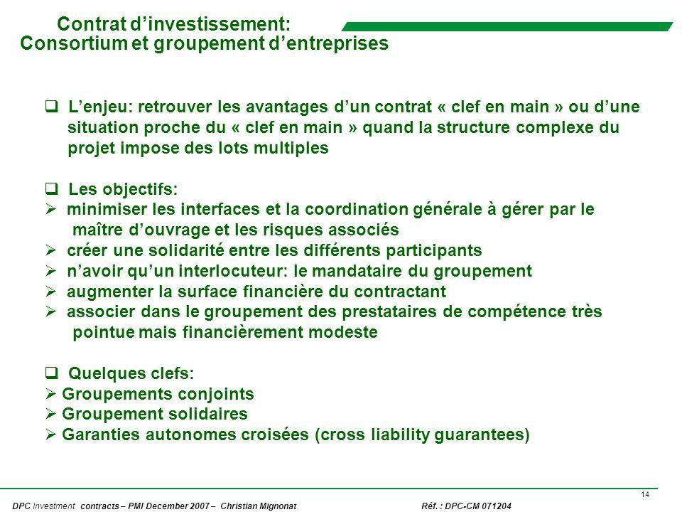 Contrat d'investissement: Consortium et groupement d'entreprises