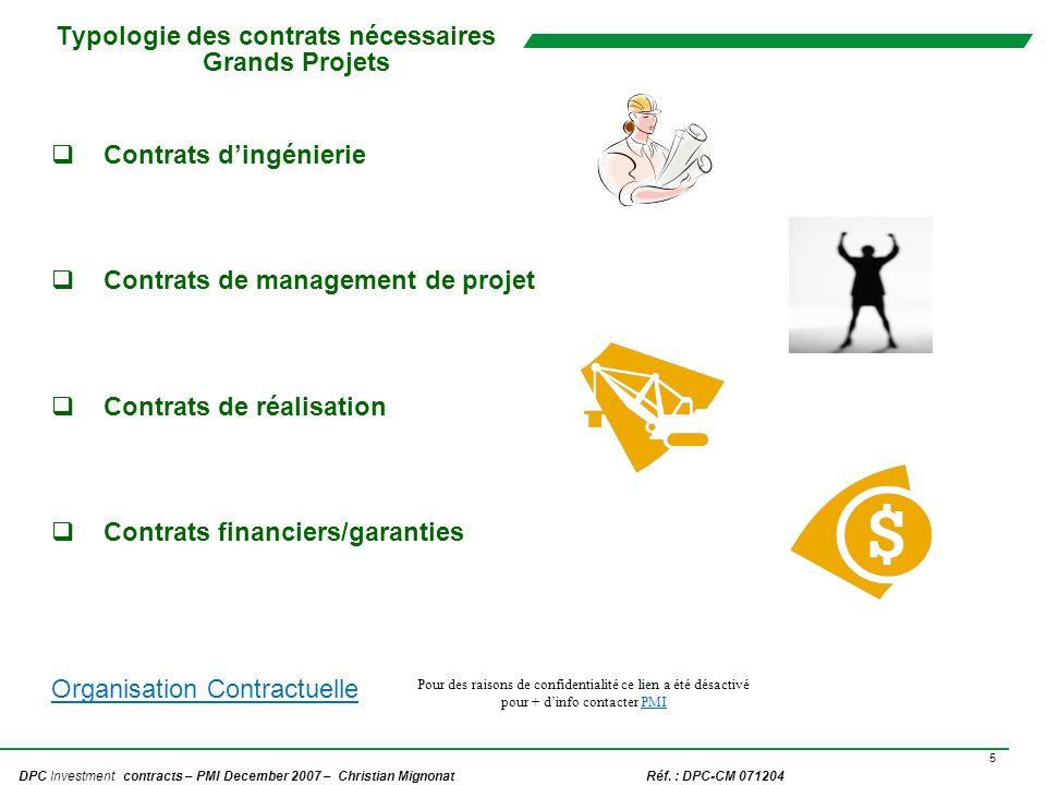 Typologie des contrats nécessaires Grands Projets