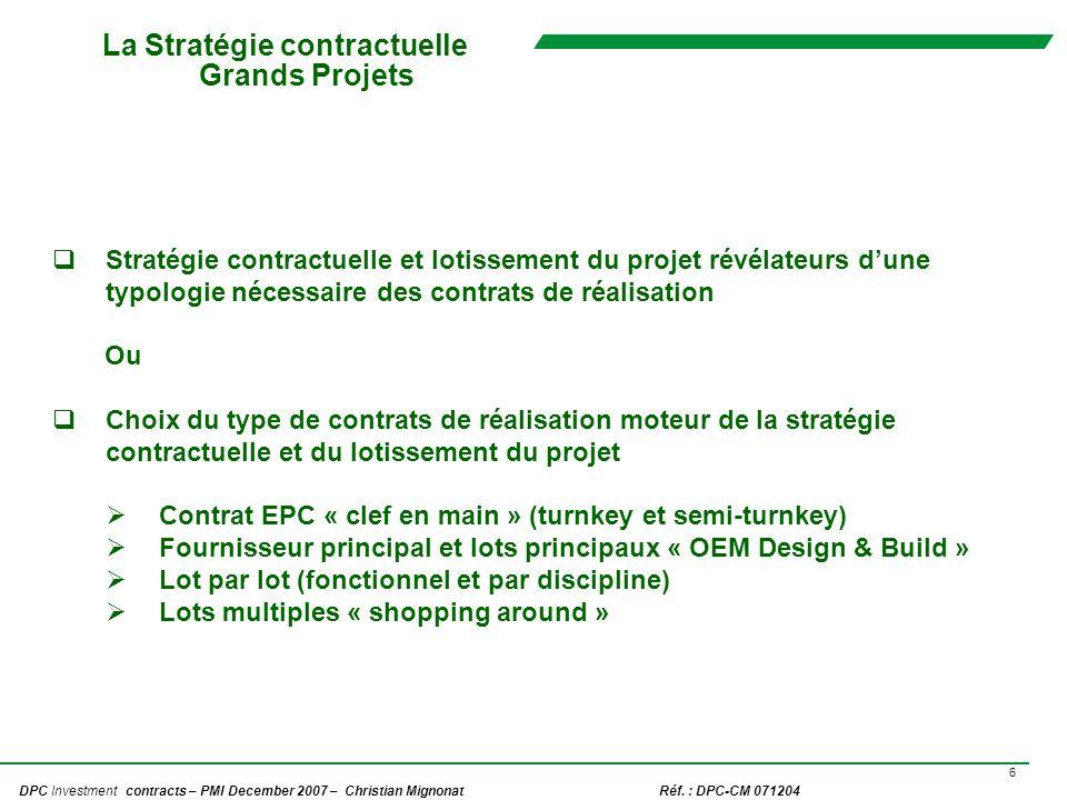 La Stratégie contractuelle Grands Projets