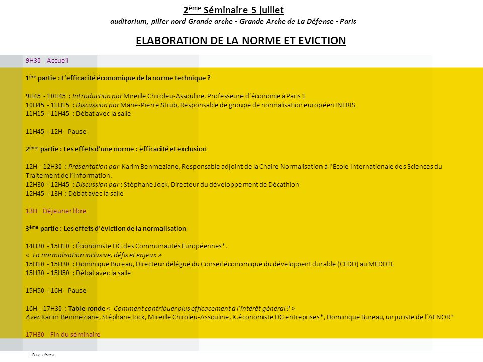 ELABORATION DE LA NORME ET EVICTION
