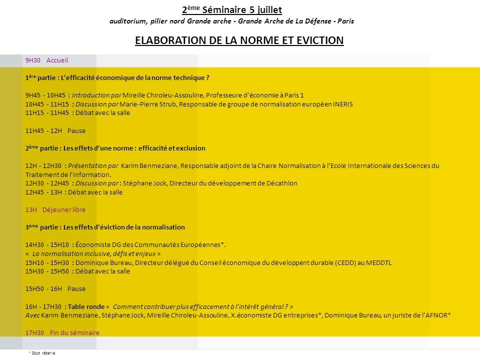 ELABORATION DE LA NORME ET EVICTION