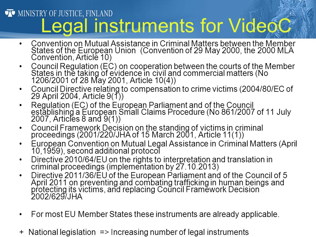 Legal instruments for VideoC