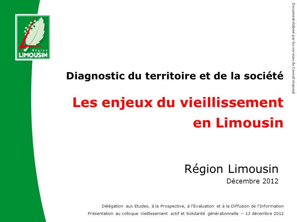 Diagnostic du territoire et de la société Les enjeux du vieillissement en Limousin
