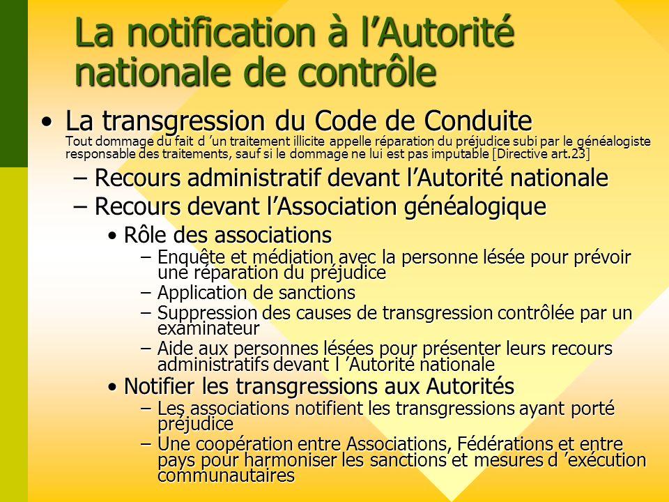 La notification à l'Autorité nationale de contrôle