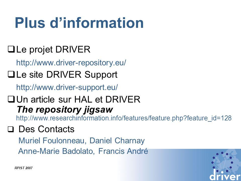 Plus d'information Le projet DRIVER http://www.driver-repository.eu/