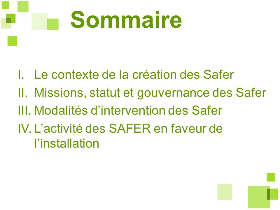 Sommaire I. Le contexte de la création des Safer