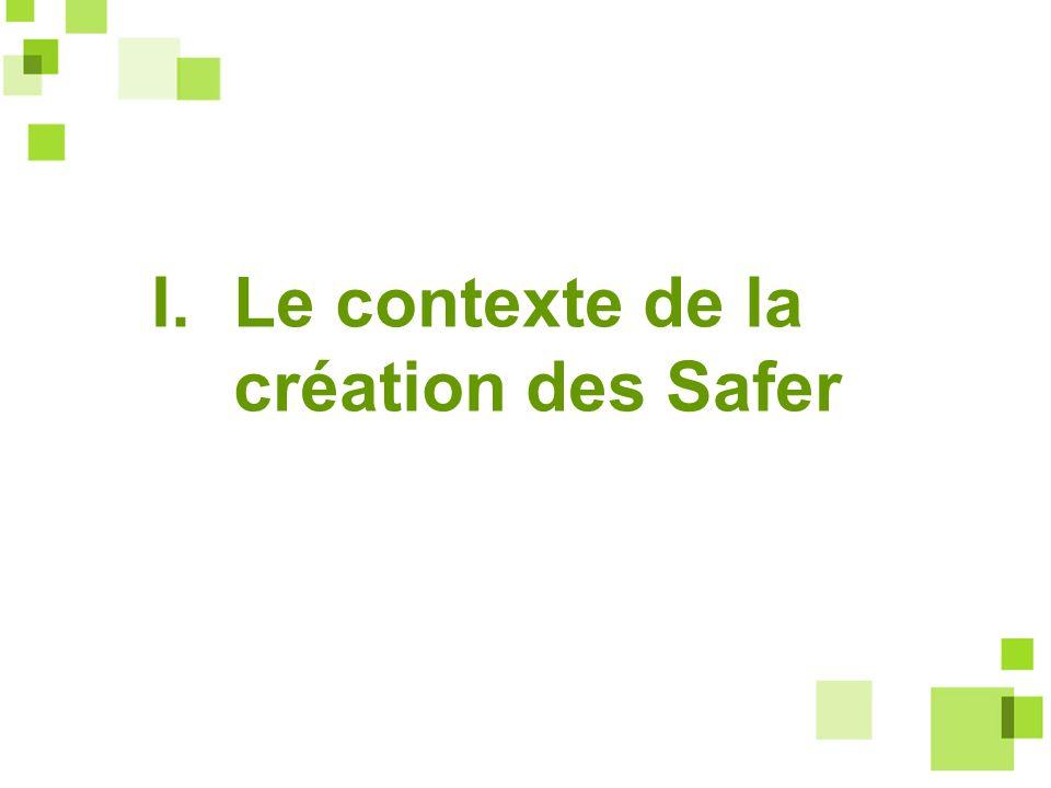 I. Le contexte de la création des Safer