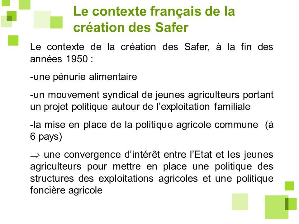 Le contexte français de la création des Safer
