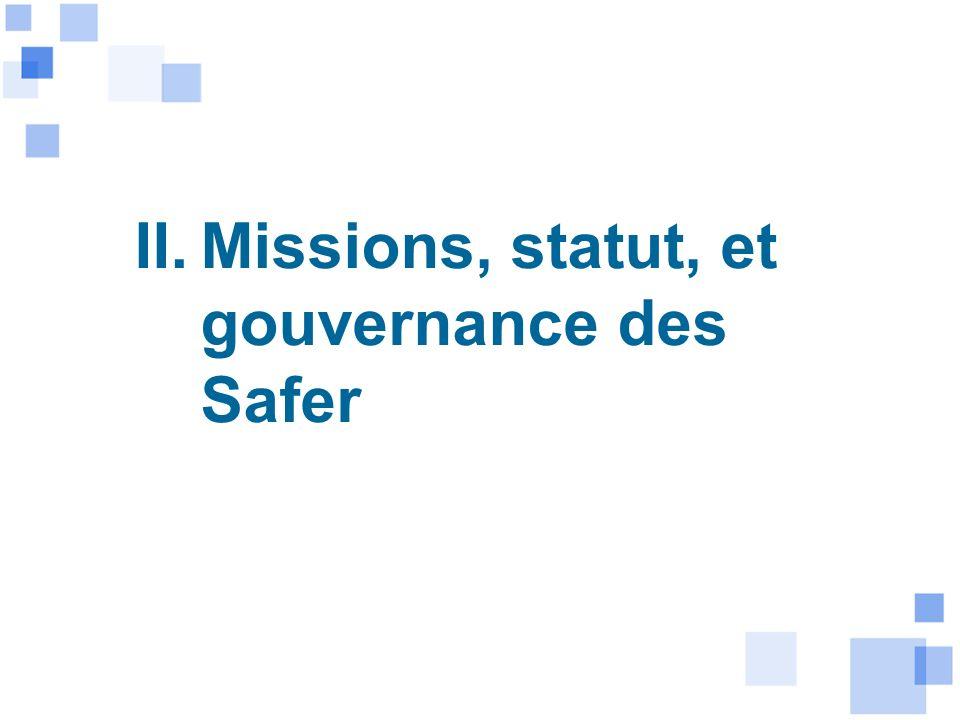 II. Missions, statut, et gouvernance des Safer