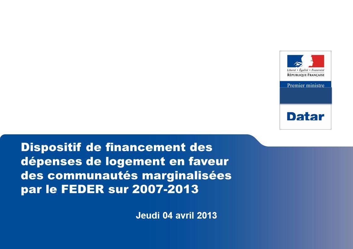 Dispositif de financement des dépenses de logement en faveur des communautés marginalisées par le FEDER sur 2007-2013