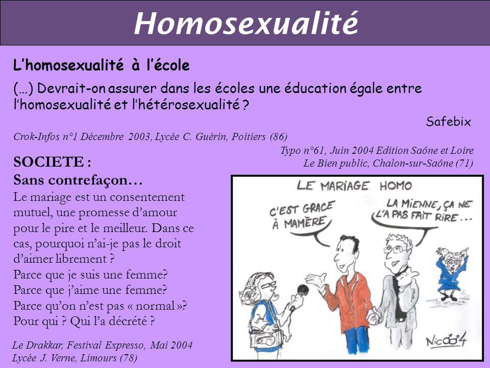 Homosexualité SOCIETE : Sans contrefaçon… L'homosexualité à l'école