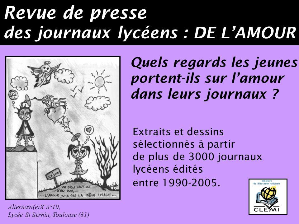 Revue de presse des journaux lycéens : DE L'AMOUR