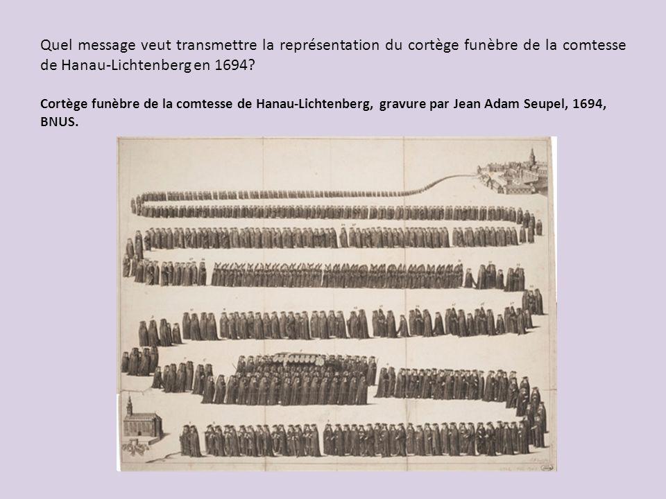 Quel message veut transmettre la représentation du cortège funèbre de la comtesse de Hanau-Lichtenberg en 1694