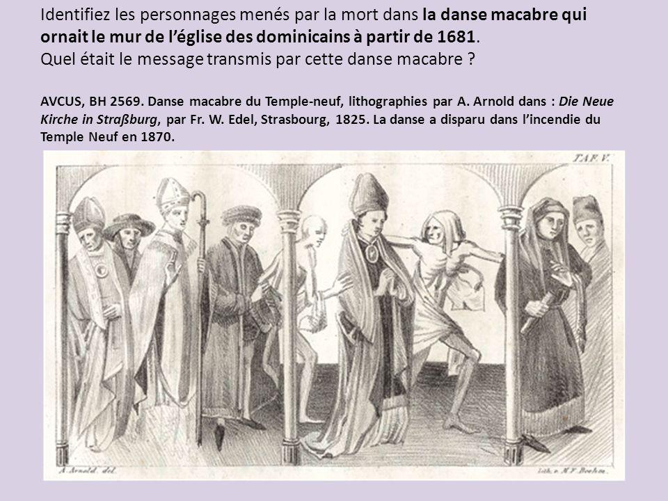 Identifiez les personnages menés par la mort dans la danse macabre qui ornait le mur de l'église des dominicains à partir de 1681.