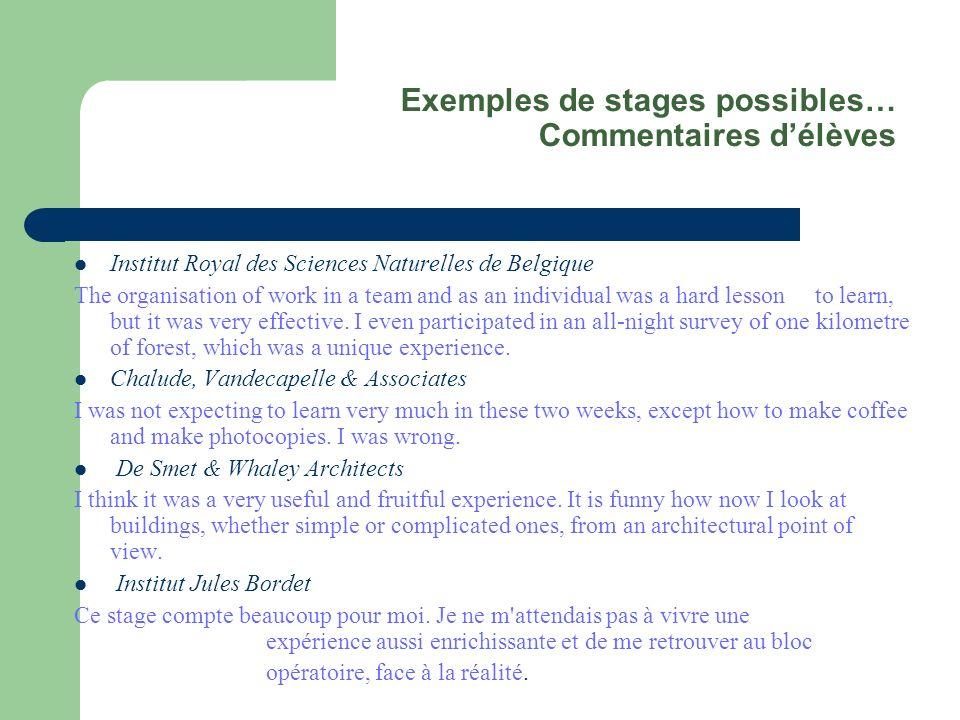 Exemples de stages possibles… Commentaires d'élèves