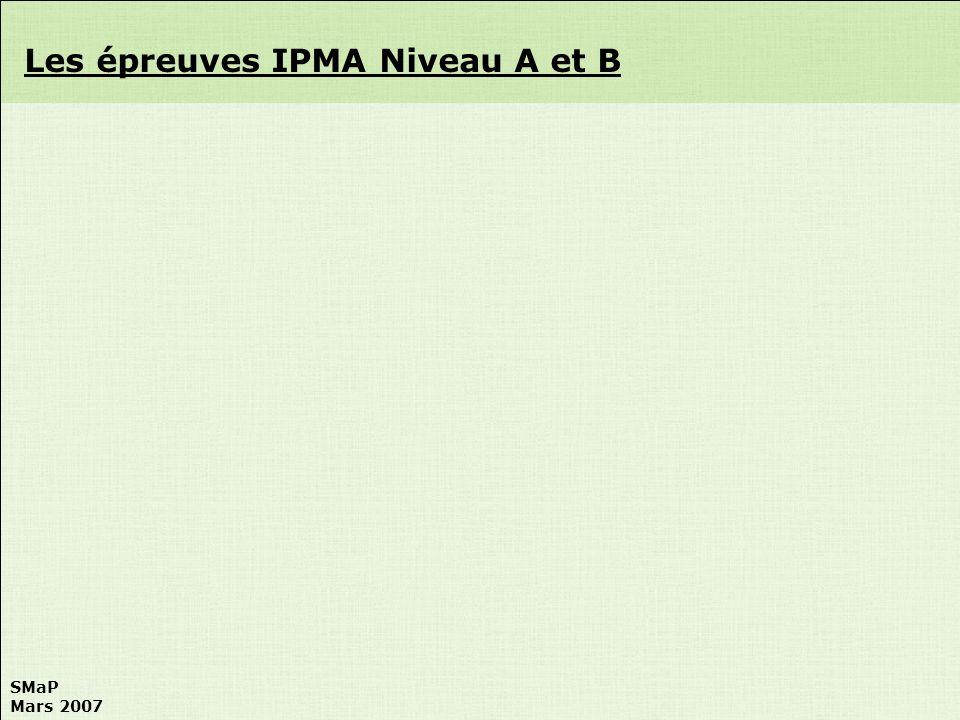 Les épreuves IPMA Niveau A et B