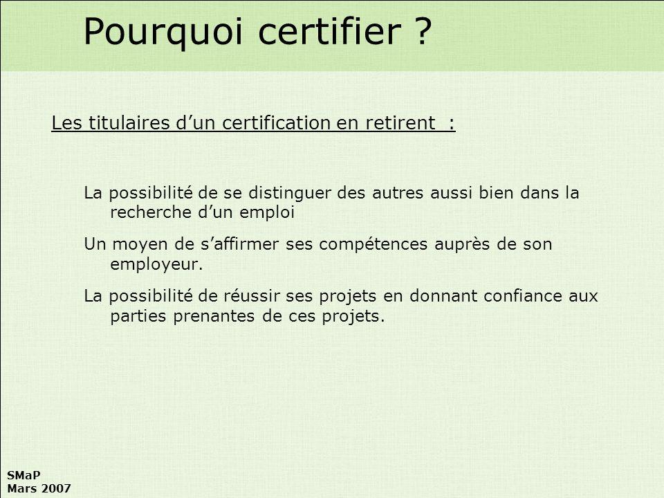 Pourquoi certifier Les titulaires d'un certification en retirent :
