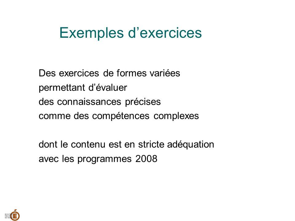 Exemples d'exercices Des exercices de formes variées