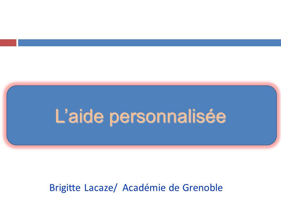 L'aide personnalisée Brigitte Lacaze/ Académie de Grenoble