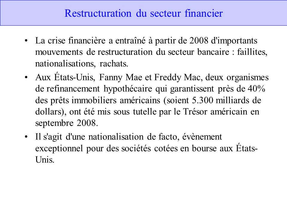 Restructuration du secteur financier