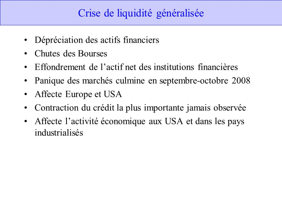 Crise de liquidité généralisée