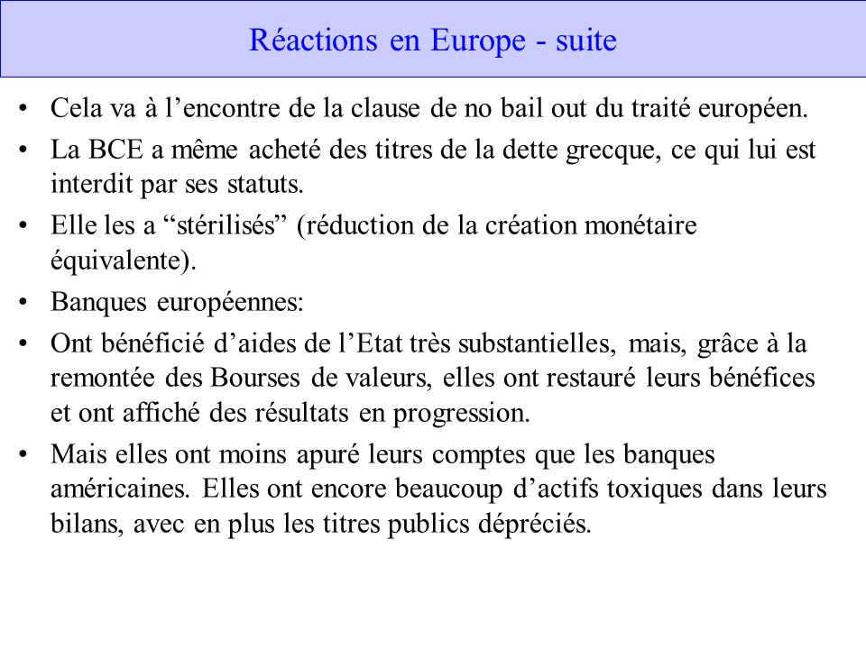 Réactions en Europe - suite
