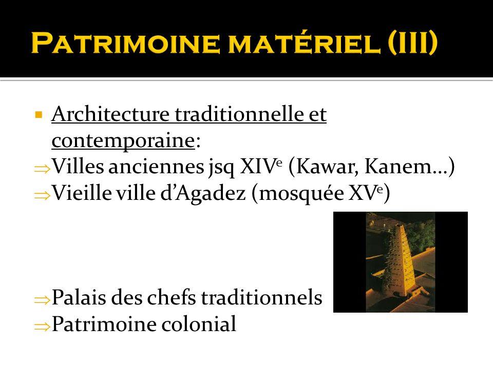 Patrimoine matériel (III)