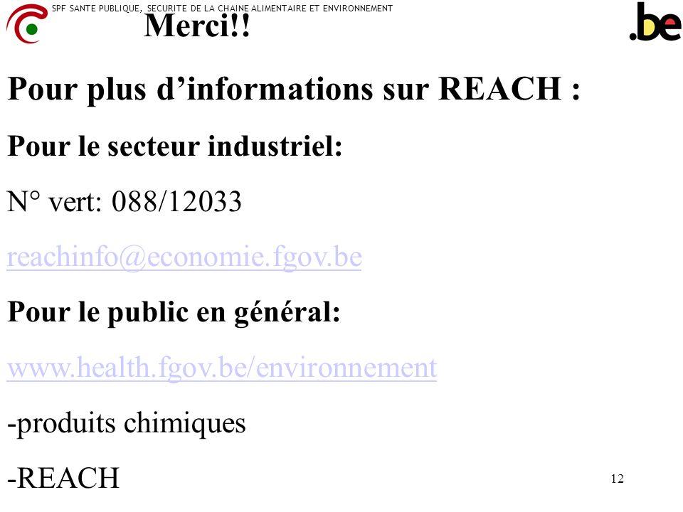 Pour plus d'informations sur REACH :