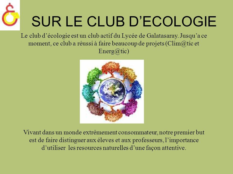 SUR LE CLUB D'ECOLOGIE