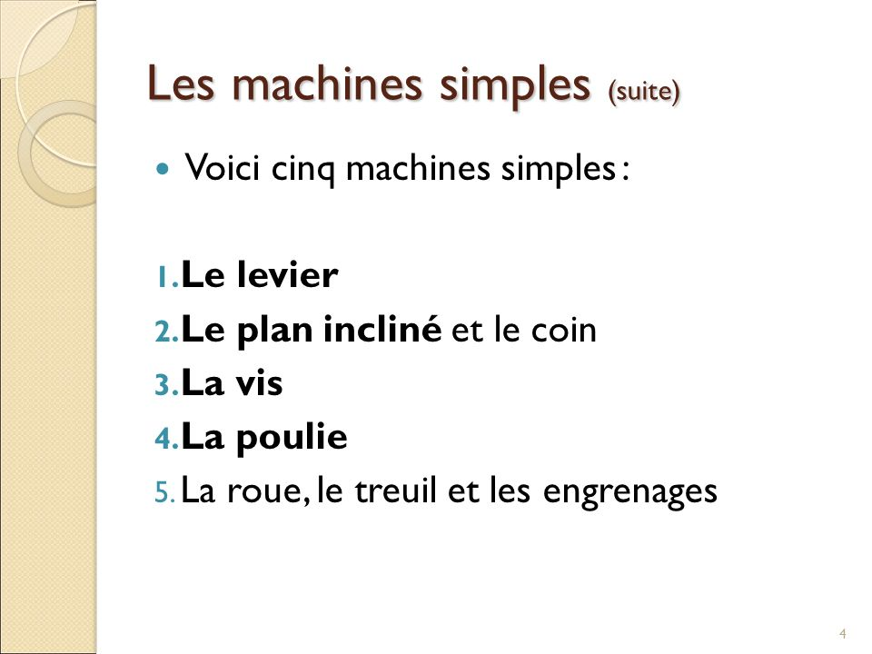 Les machines simples (suite)