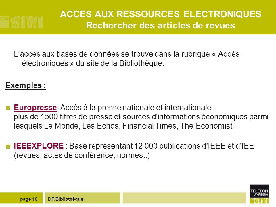 ACCES AUX RESSOURCES ELECTRONIQUES Rechercher des articles de revues