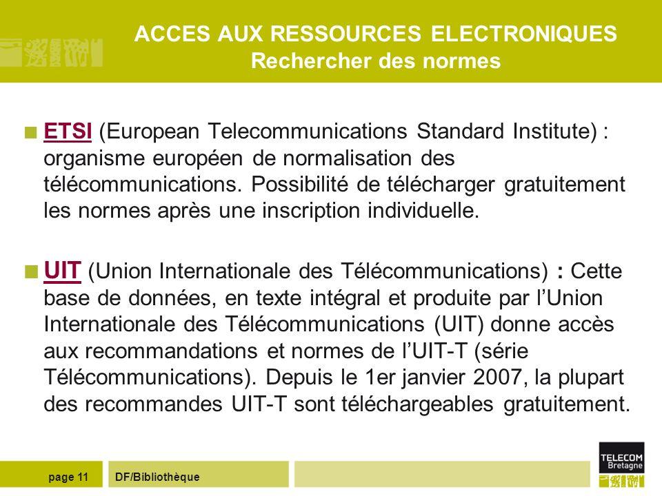 ACCES AUX RESSOURCES ELECTRONIQUES Rechercher des normes