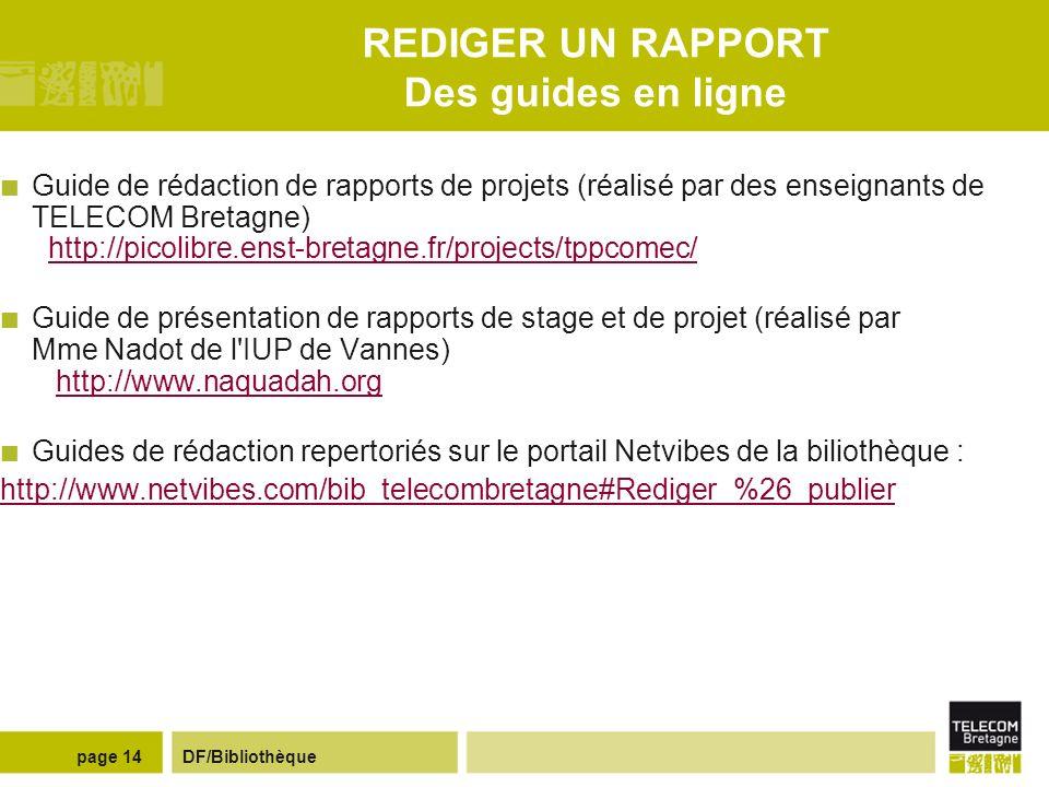 REDIGER UN RAPPORT Des guides en ligne