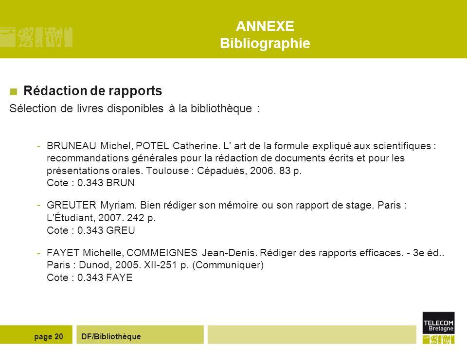 ANNEXE Bibliographie Rédaction de rapports