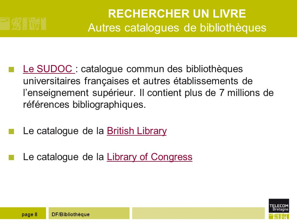 RECHERCHER UN LIVRE Autres catalogues de bibliothèques