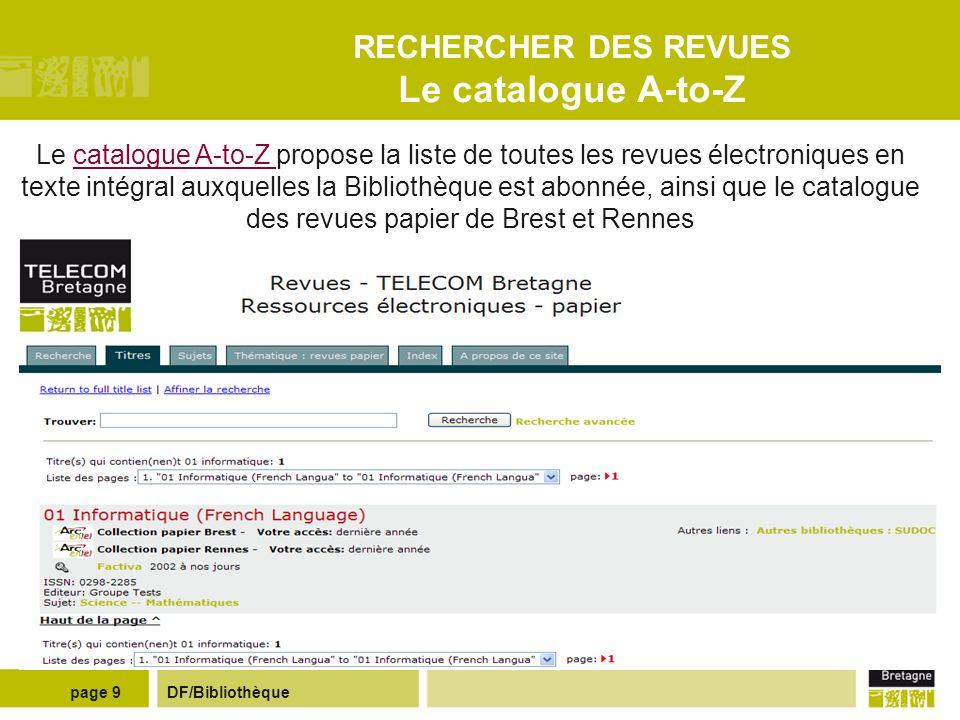 RECHERCHER DES REVUES Le catalogue A-to-Z