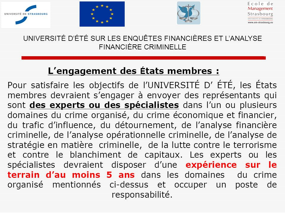 L'engagement des États membres :