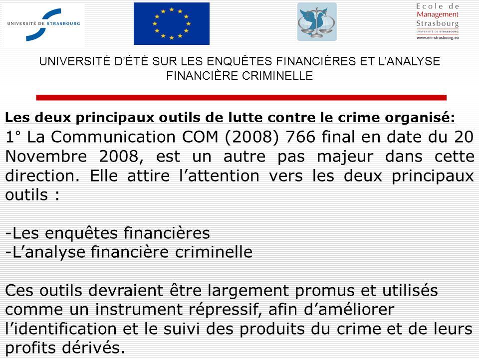 Les deux principaux outils de lutte contre le crime organisé: