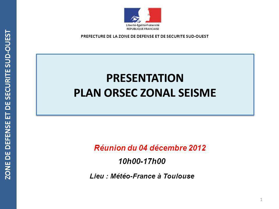 PRESENTATION PLAN ORSEC ZONAL SEISME